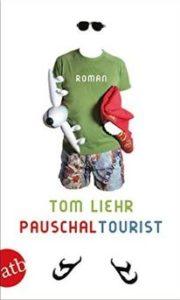 Tom Liehr Pauschaltourist