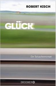 Robert Kirsch Glück